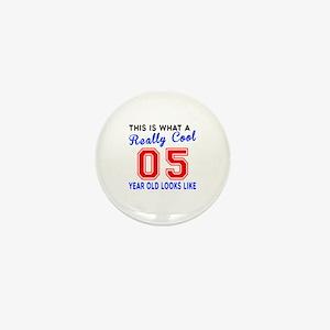 Really Cool 05 Birthday Designs Mini Button