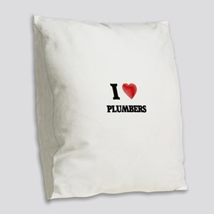 I love Plumbers (Heart made fr Burlap Throw Pillow
