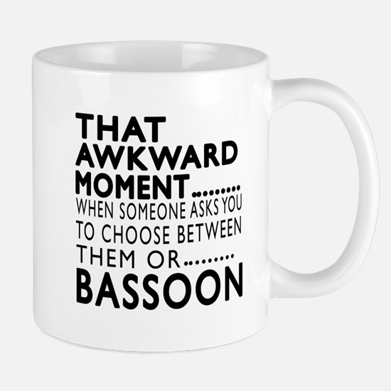 Bassoon Awkward Moment Designs Mug