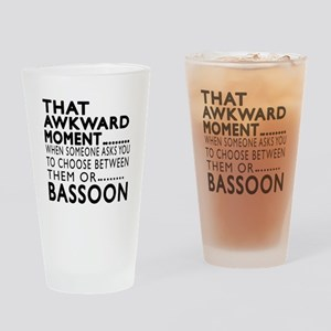 Bassoon Awkward Moment Designs Drinking Glass