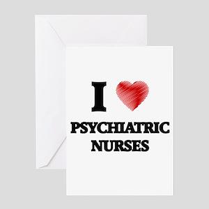 I love Psychiatric Nurses (Heart ma Greeting Cards
