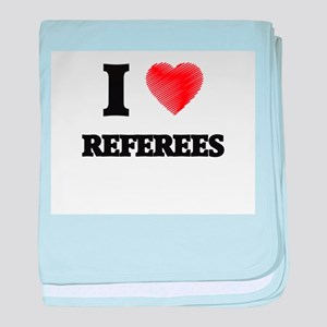 I love Referees (Heart made from word baby blanket