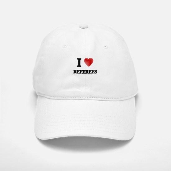 I love Referees (Heart made from words) Baseball Baseball Cap