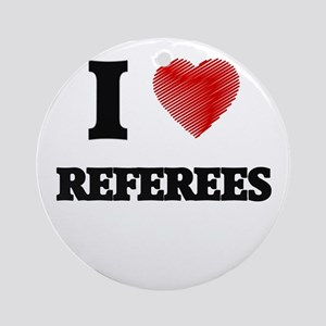 I love Referees (Heart made from wo Round Ornament
