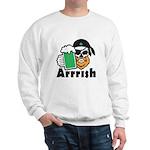 Arrrish Sweatshirt