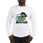 Arrrish Long Sleeve T-Shirt