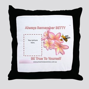 Always Remember BETTY 2 Throw Pillow