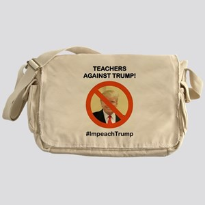 TEACHERS AGAINST TRUMP Messenger Bag