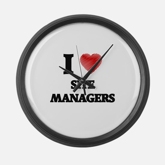 I love Site Managers (Heart made Large Wall Clock