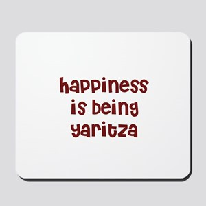 happiness is being Yaritza Mousepad