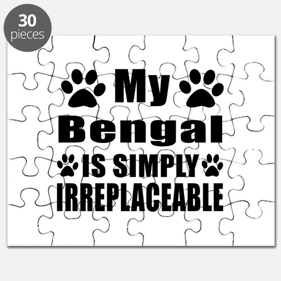 My Bengal cat is simply irreplaceable Puzzle
