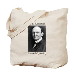 A. T. Robertson Is My Homeboy Tote Bag