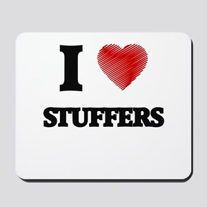 I love Stuffers (Heart made from words) Mousepad