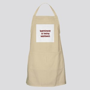 happiness is being Yasmeen BBQ Apron