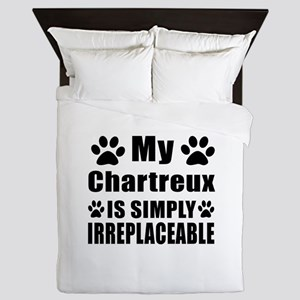 My Chartreux cat is simply irreplaceab Queen Duvet