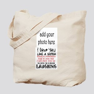 love you like a sister Tote Bag