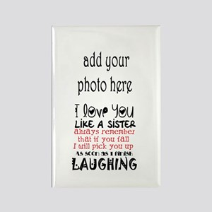 Love You Like A Sister Magnets