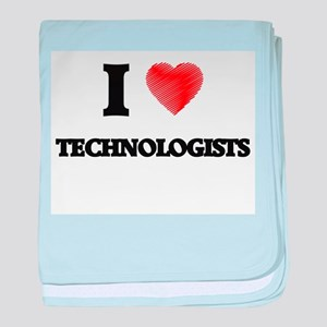 I love Technologists (Heart made from baby blanket