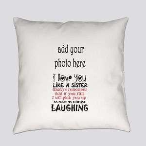 love you like a sister Everyday Pillow
