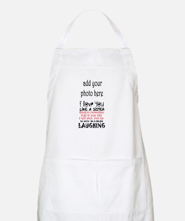 love you like a sister Light Apron
