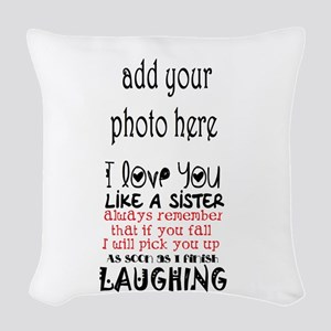 Love You Like A Sister Woven Throw Pillow