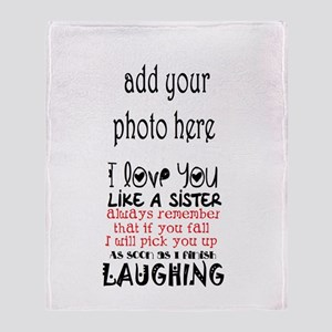 Love You Like A Sister Throw Blanket