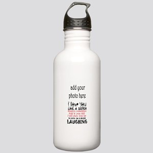 love you like a sister Water Bottle
