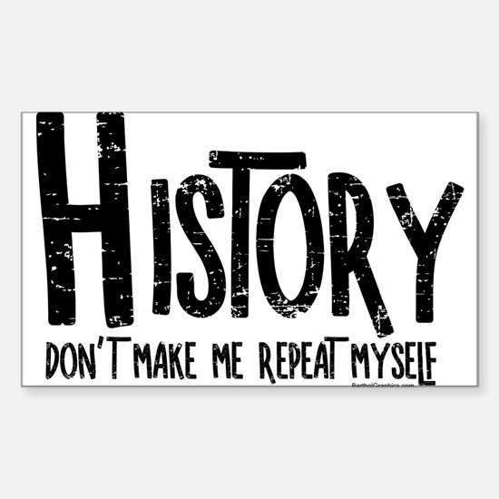 Repeat History Rough Text Decal