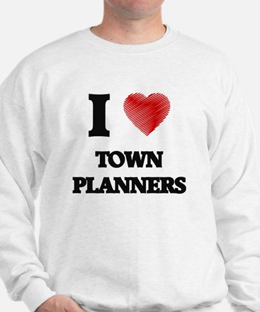 I love Town Planners (Heart made from w Sweatshirt