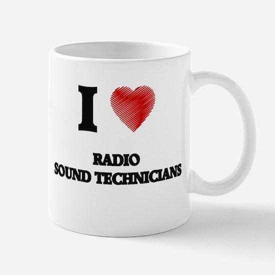 I love Radio Sound Technicians (Heart made fr Mugs