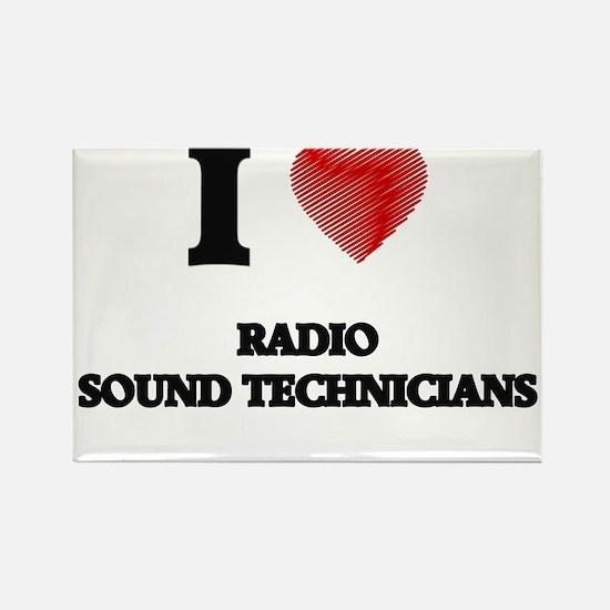 I love Radio Sound Technicians (Heart made Magnets