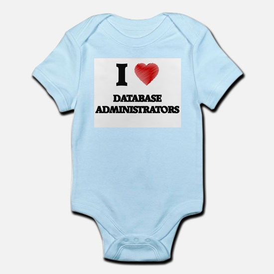 I love Database Administrators (Heart ma Body Suit