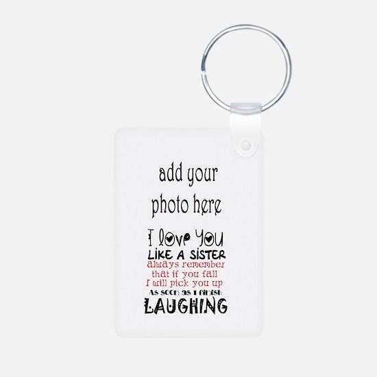 Love You Like A Sister Keychains