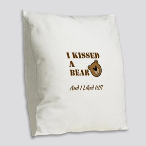 I Kissed A Bear! Burlap Throw Pillow