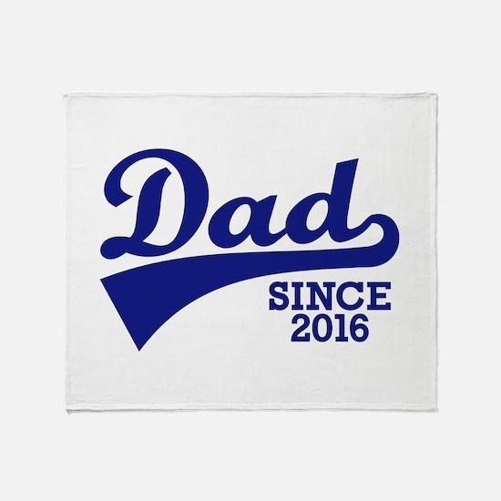 Dad 2016 Throw Blanket