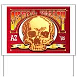 Skull Valley, AZ Yard Sign