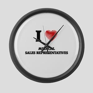 I love Medical Sales Representati Large Wall Clock