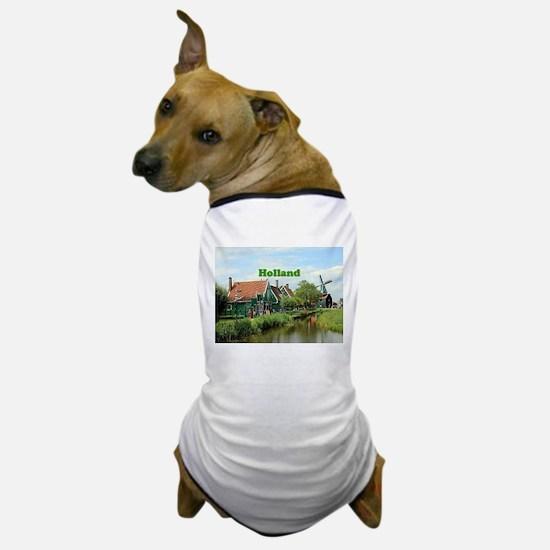 Holland: Dutch windmill village Dog T-Shirt