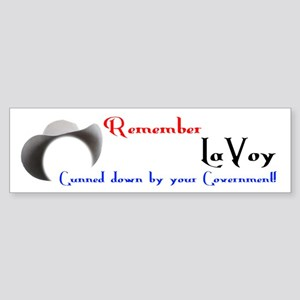 Remember LaVoy Bumper Sticker