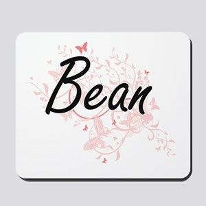 Bean surname artistic design with Butter Mousepad