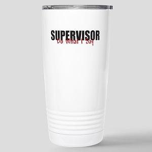 Supervisor Stainless Steel Travel Mug
