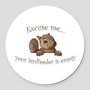 Excuse me...your birdfeeder is empty Round Car Mag