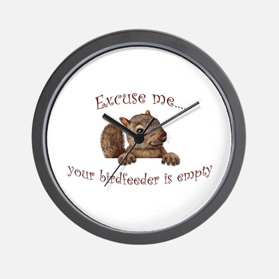 Excuse me...your birdfeeder is empty Wall Clock