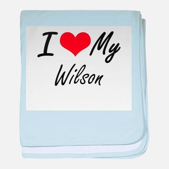 I Love My Wilson baby blanket