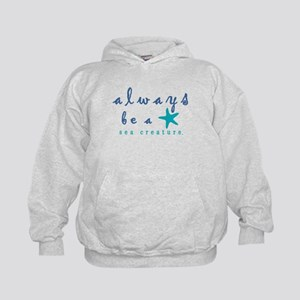 Always Be a Sea Creature Sweatshirt
