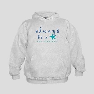 Always Be a Sea Creature Sweatshirt