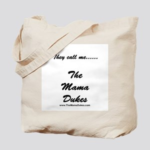 The Mama Dukes Tote Bag