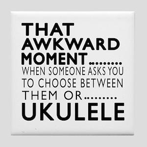 Ukulele Awkward Moment Designs Tile Coaster