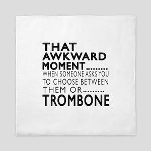 Trombone Awkward Moment Designs Queen Duvet