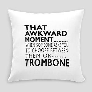 Trombone Awkward Moment Designs Everyday Pillow
